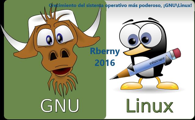 Crecimiento del sistema operativo más poderoso GNU-Linux Rberny 2016