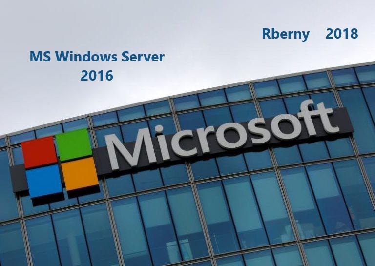 MS Windows Server 2016 Rberny 2018