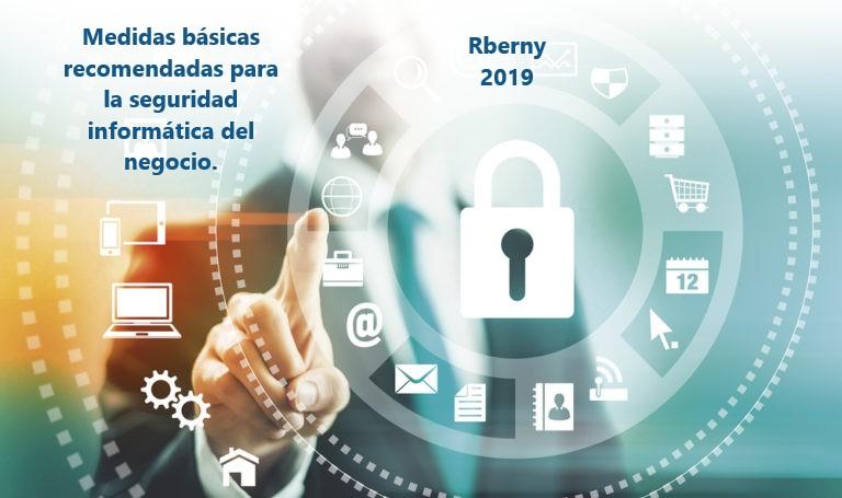 Medidas básicas recomendadas para la seguridad informática del negocio Rberny 2021