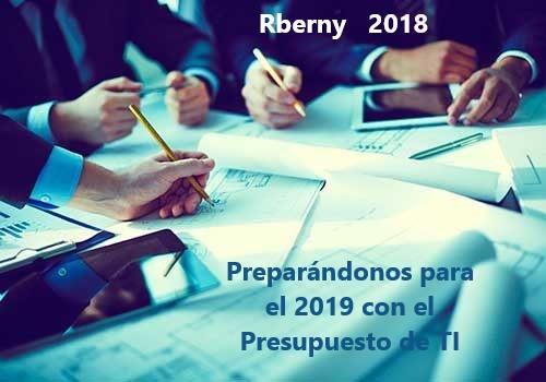 Preparándonos para el 2019 con el Presupuesto de TI Rberny 2019