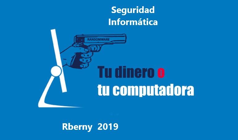 Seguridad Informática Rberny 2021