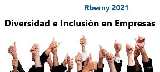 Diversidad e Inclusión en Empresas Rberny 2021