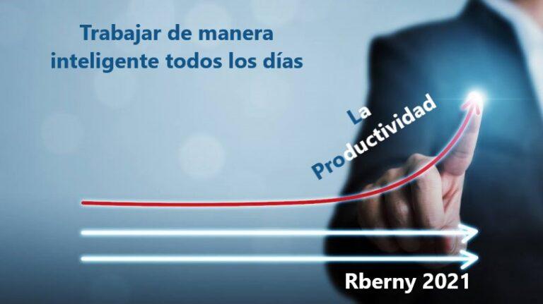 La productividad - Rberny 2021